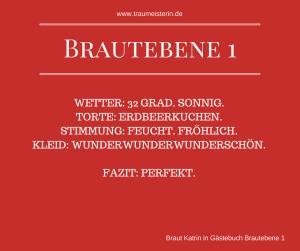 Ein wunderbares Lob von Katrin im Gästebuch der Brautebene1